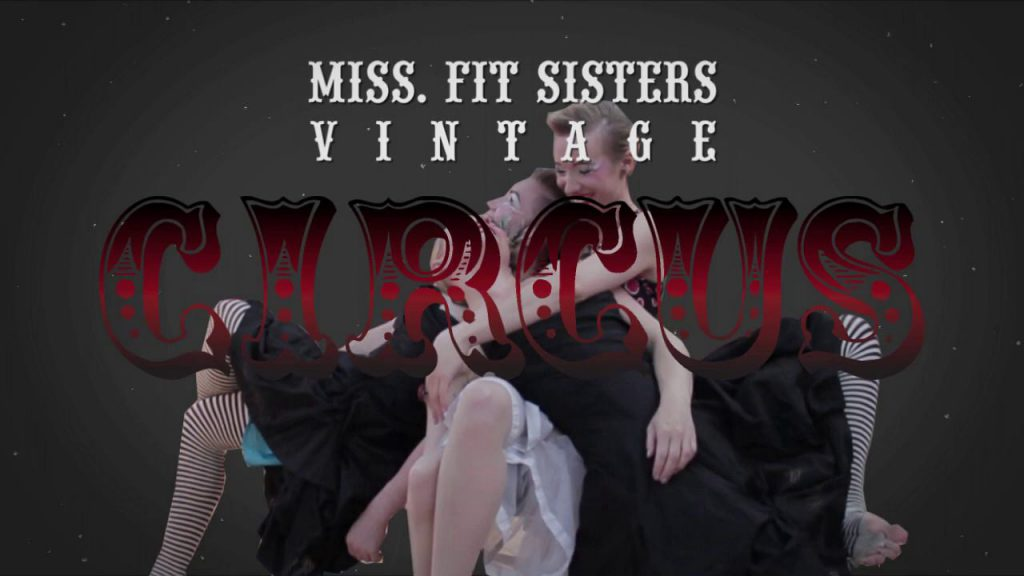 Miss.Fit Vintage Circus!