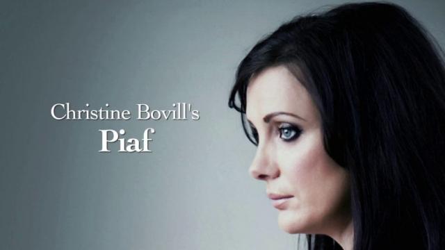 Christine Bovill's 'Piaf'